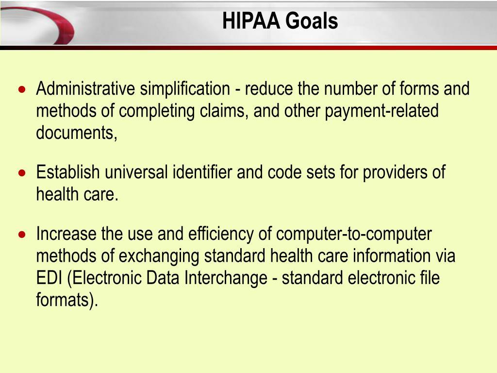 HIPAA Goals
