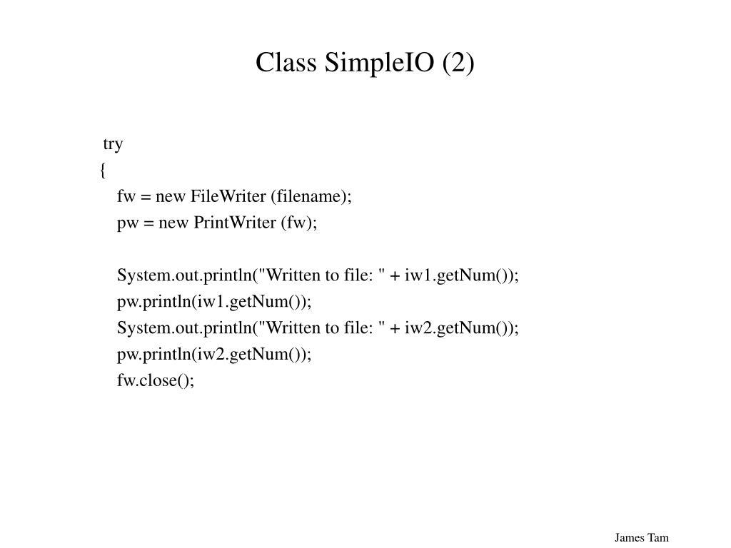 Class SimpleIO (2)