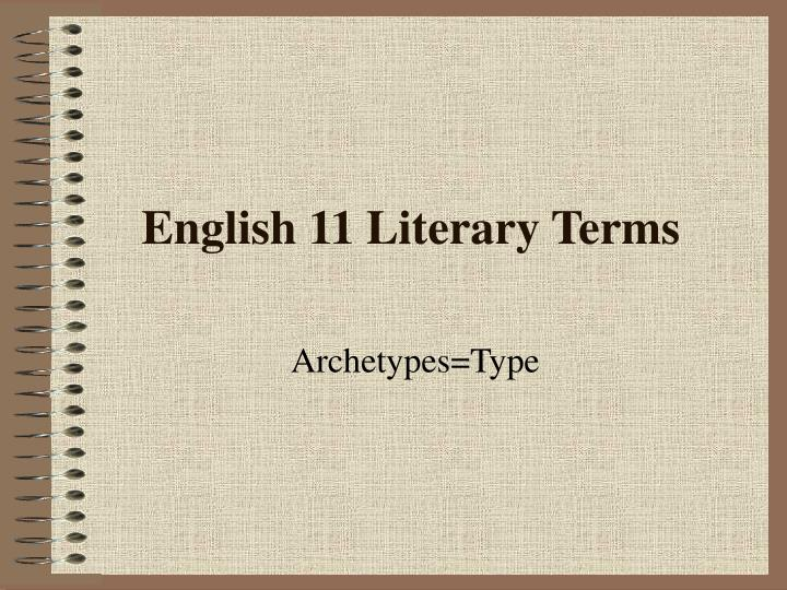 English 11 literary terms
