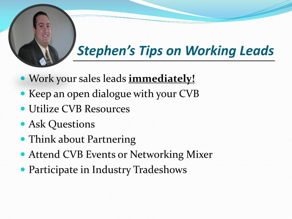 Stephen's Tips on Working Leads