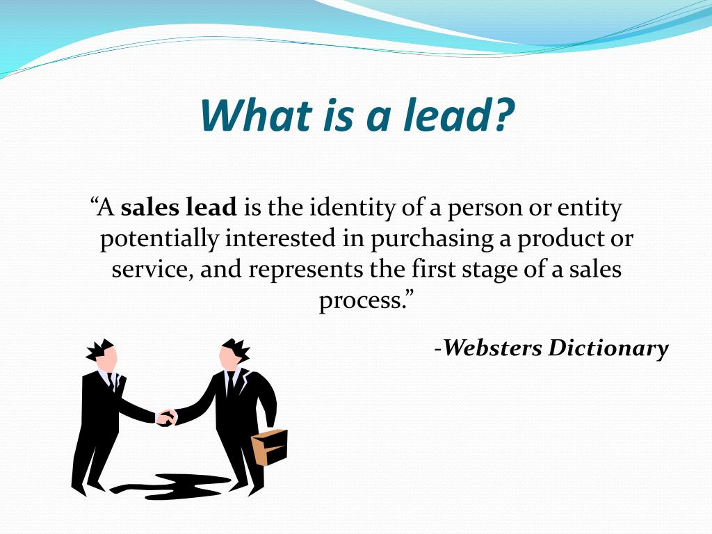 What is a lead?