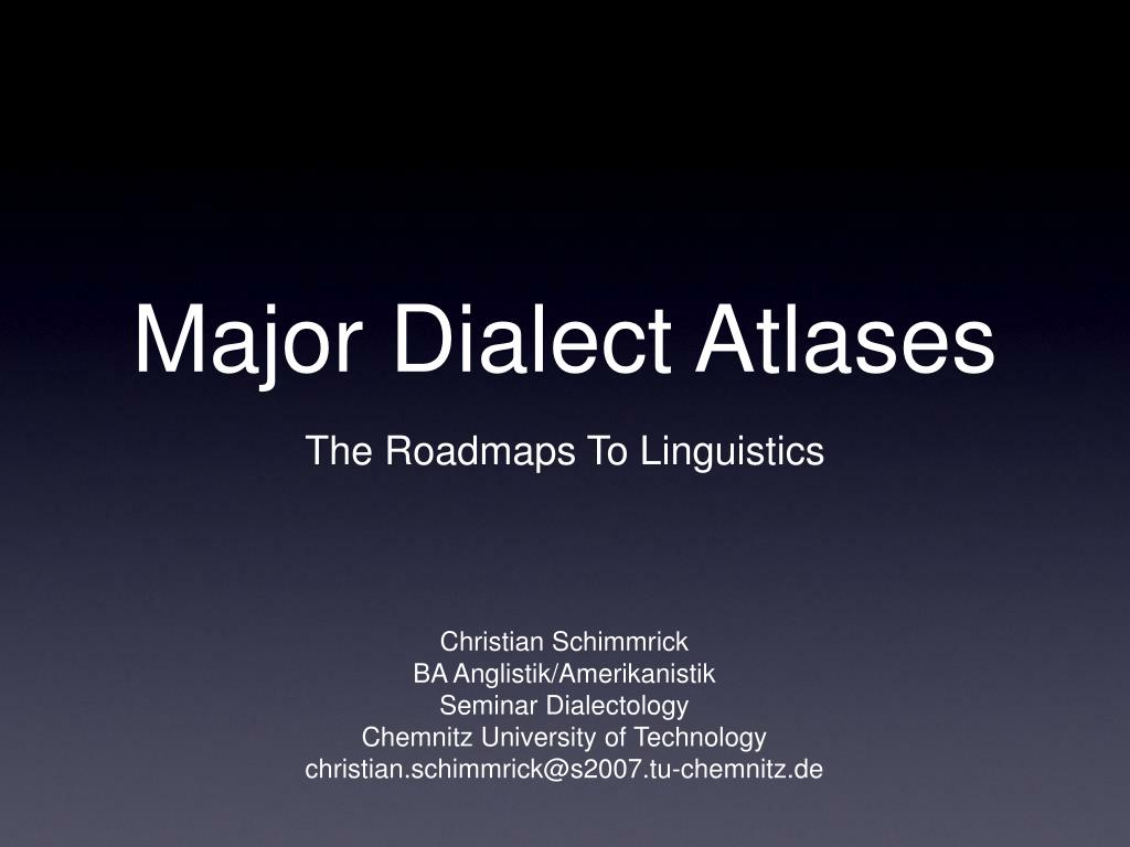 Major Dialect Atlases
