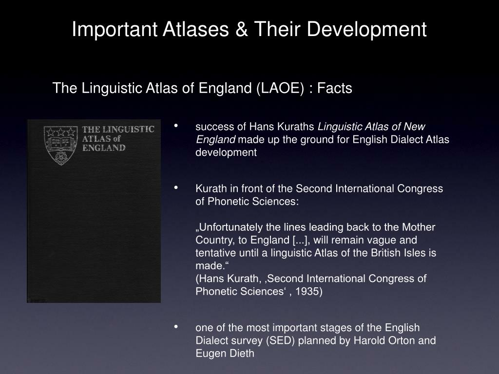 The Linguistic Atlas of England (LAOE) : Facts
