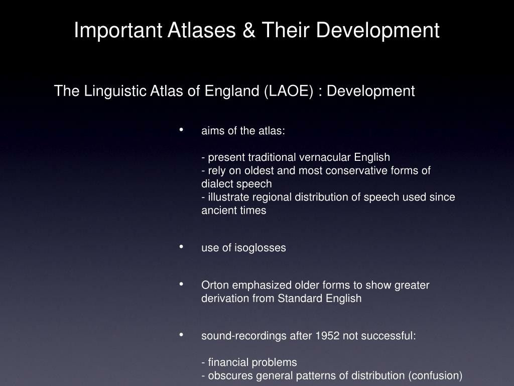The Linguistic Atlas of England (LAOE) : Development