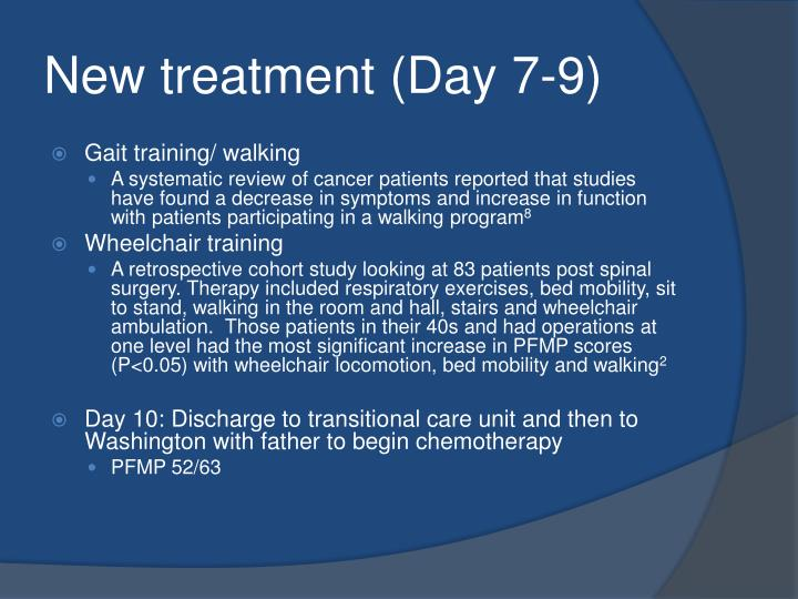 New treatment (Day 7-9)