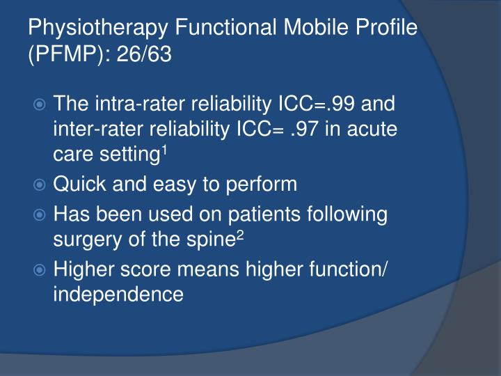 Physiotherapy Functional Mobile Profile  (PFMP): 26/63