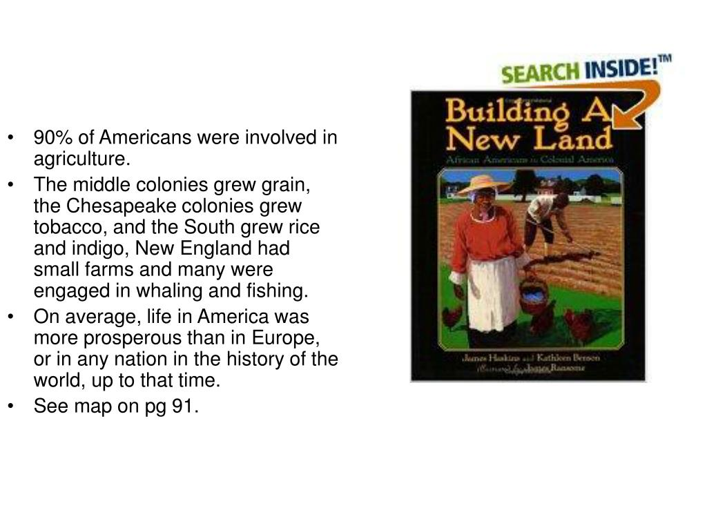 90% of Americans were involved in agriculture.