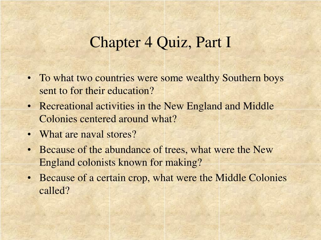 Chapter 4 Quiz, Part I