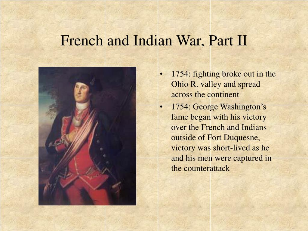 French and Indian War, Part II