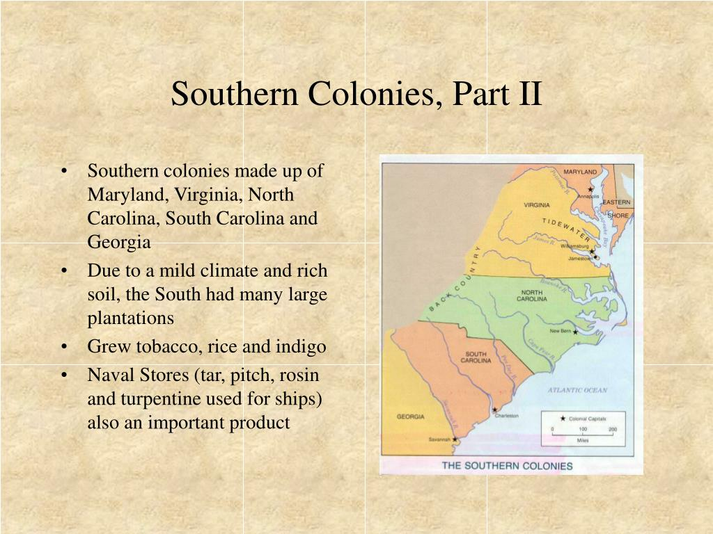 Southern Colonies, Part II