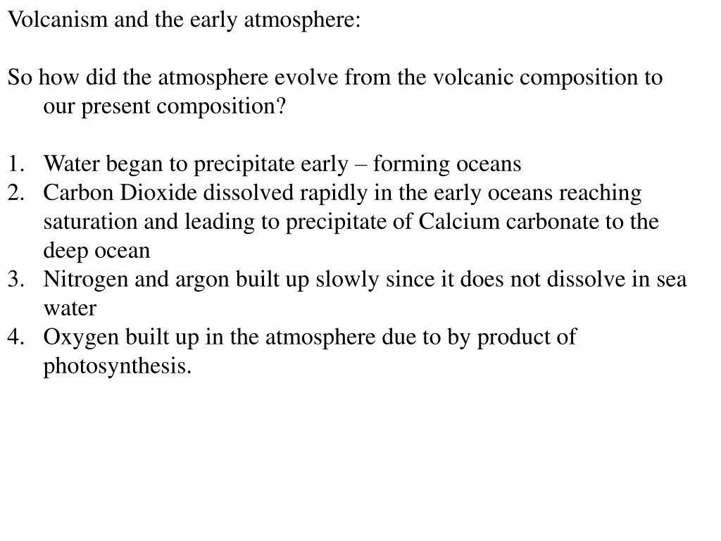Volcanism and the early atmosphere: