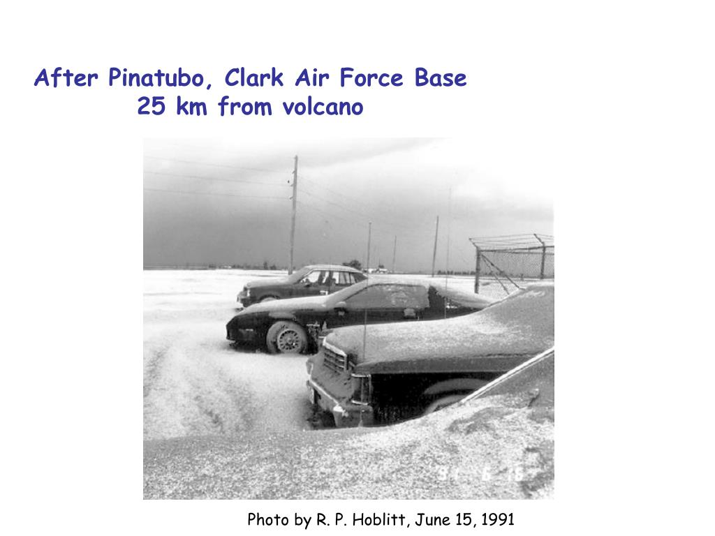 After Pinatubo, Clark Air Force Base 25 km from volcano