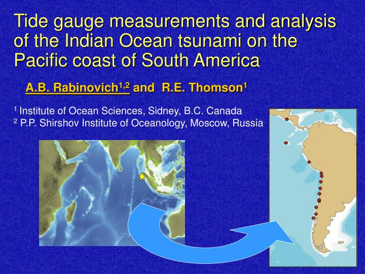 Tide gauge measurements and analysis of the Indian Ocean tsunami on the Pacific coast of South Ameri...
