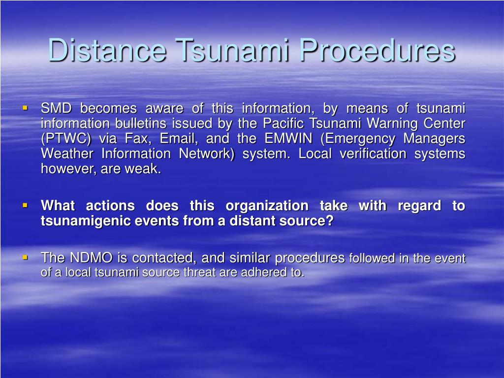 Distance Tsunami Procedures