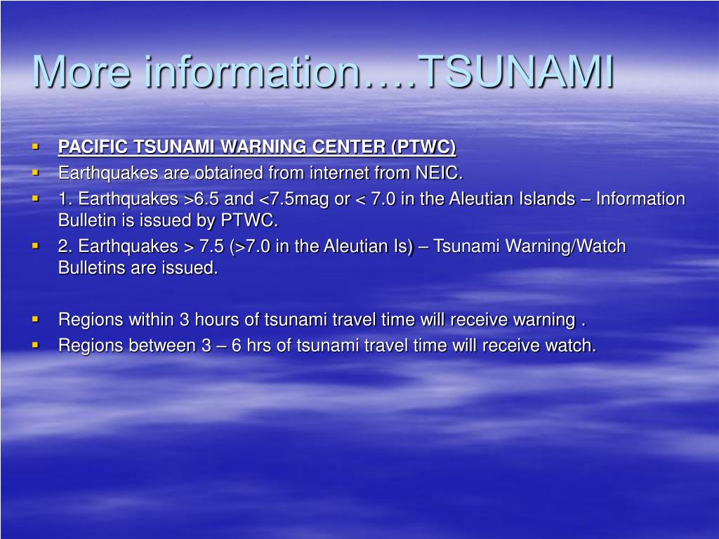 More information….TSUNAMI