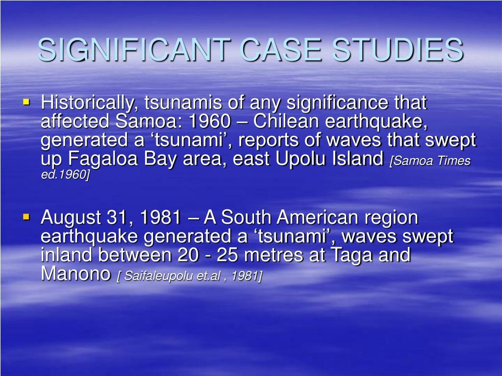 SIGNIFICANT CASE STUDIES