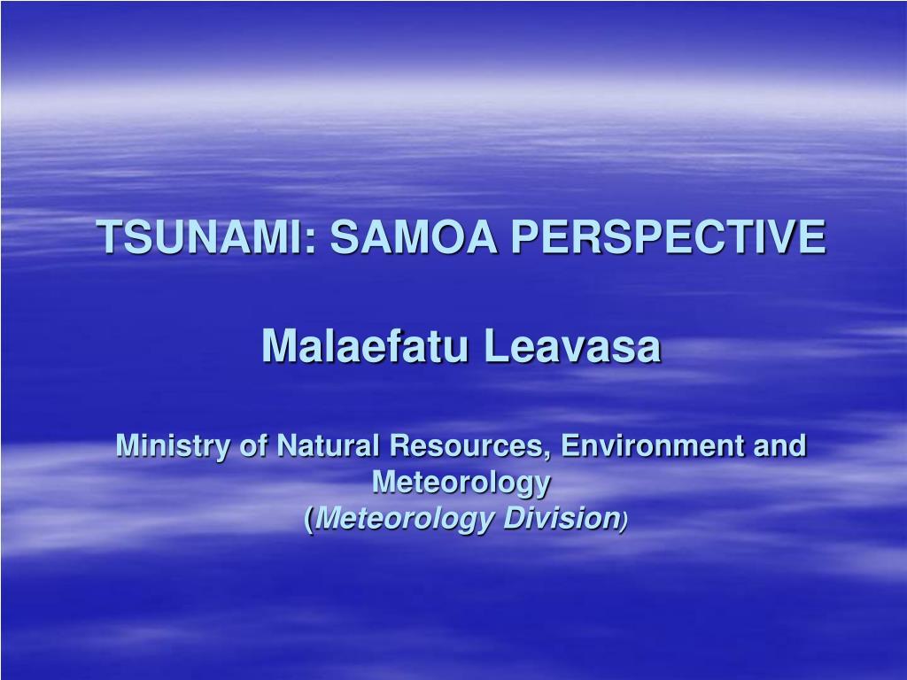 TSUNAMI: SAMOA PERSPECTIVE