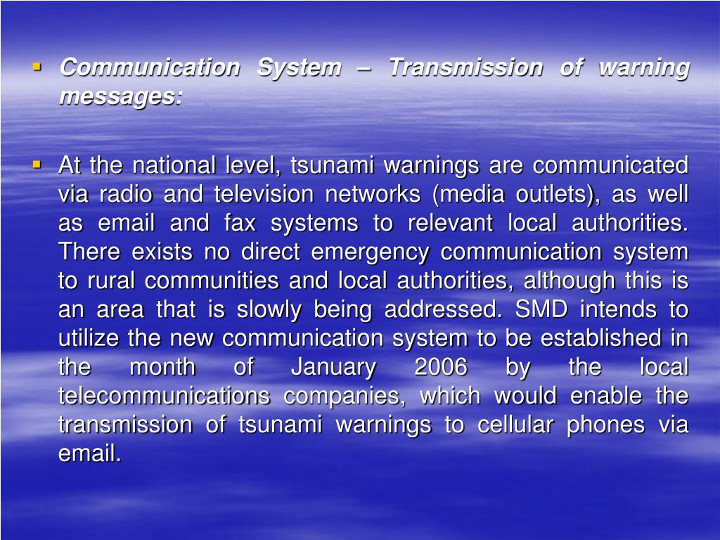 Communication System – Transmission of warning messages: