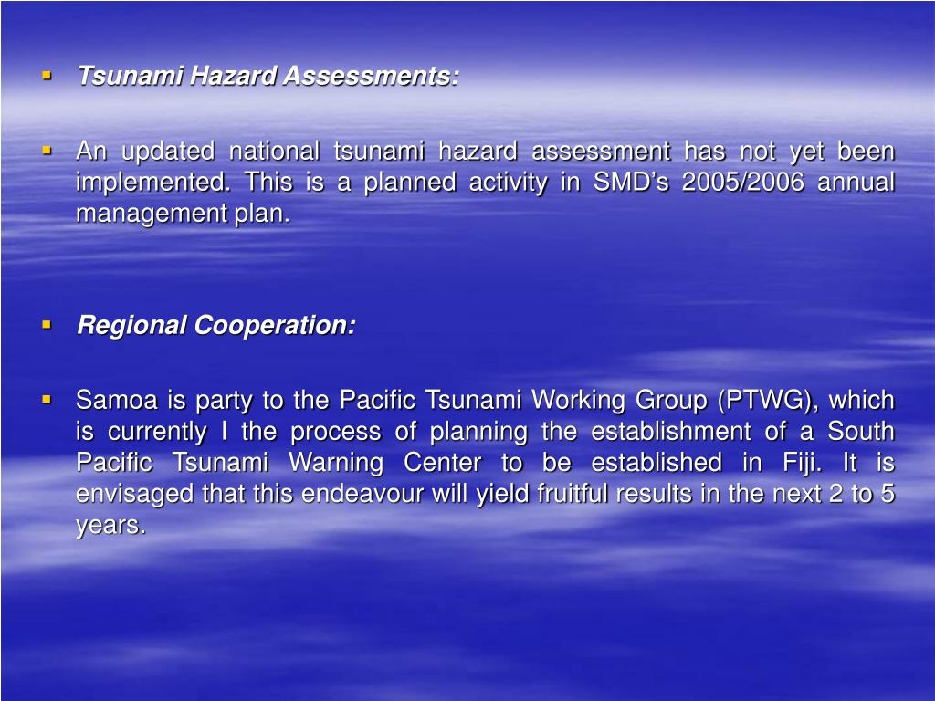 Tsunami Hazard Assessments: