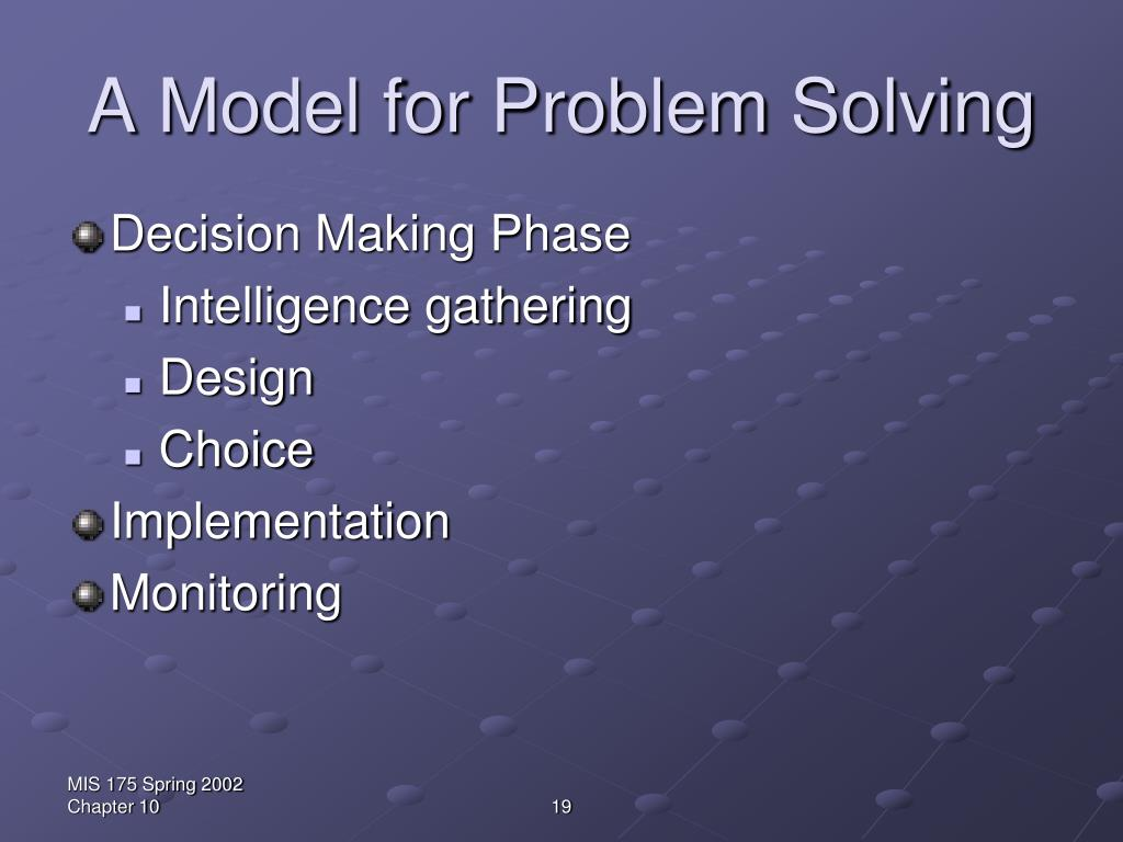 A Model for Problem Solving