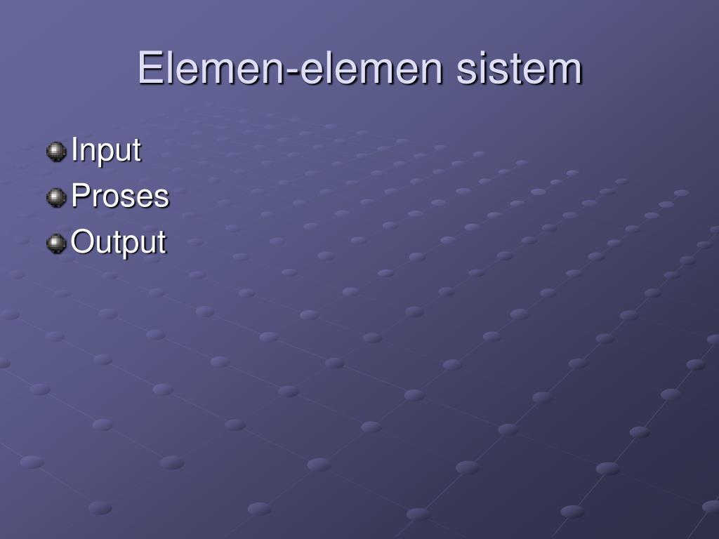 Elemen-elemen sistem