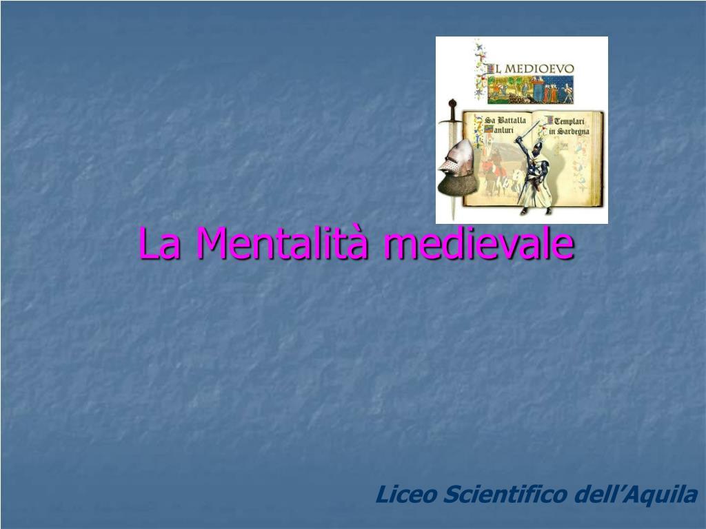 La Mentalità medievale