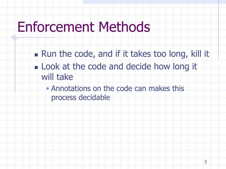 Enforcement Methods
