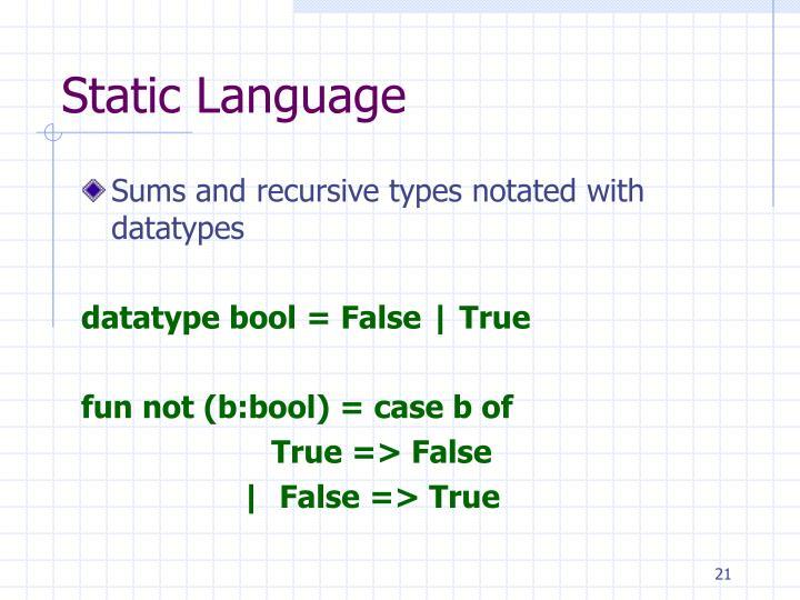 Static Language