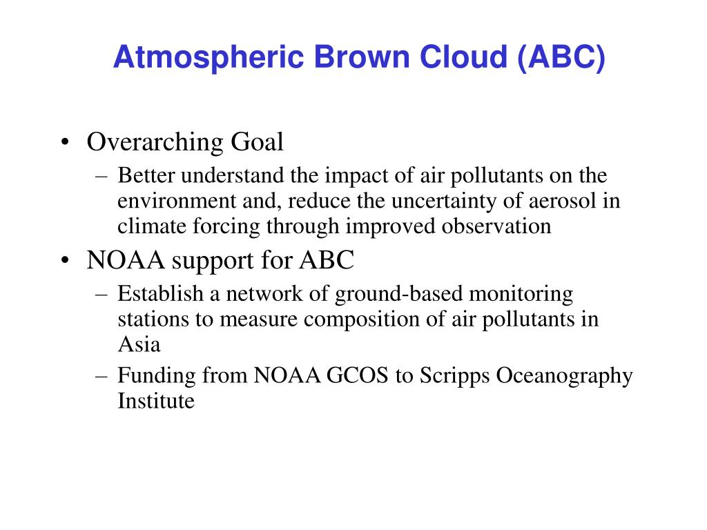 Atmospheric Brown Cloud (ABC)