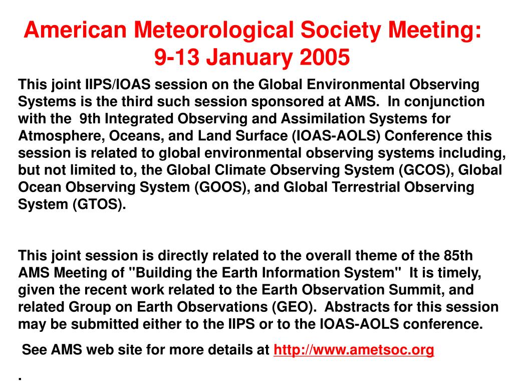 American Meteorological Society Meeting:  9-13 January 2005