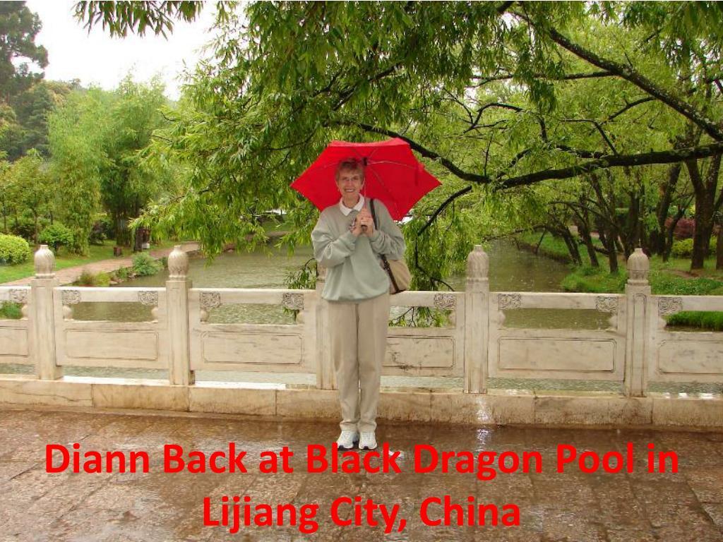 Diann Back at Black Dragon Pool in