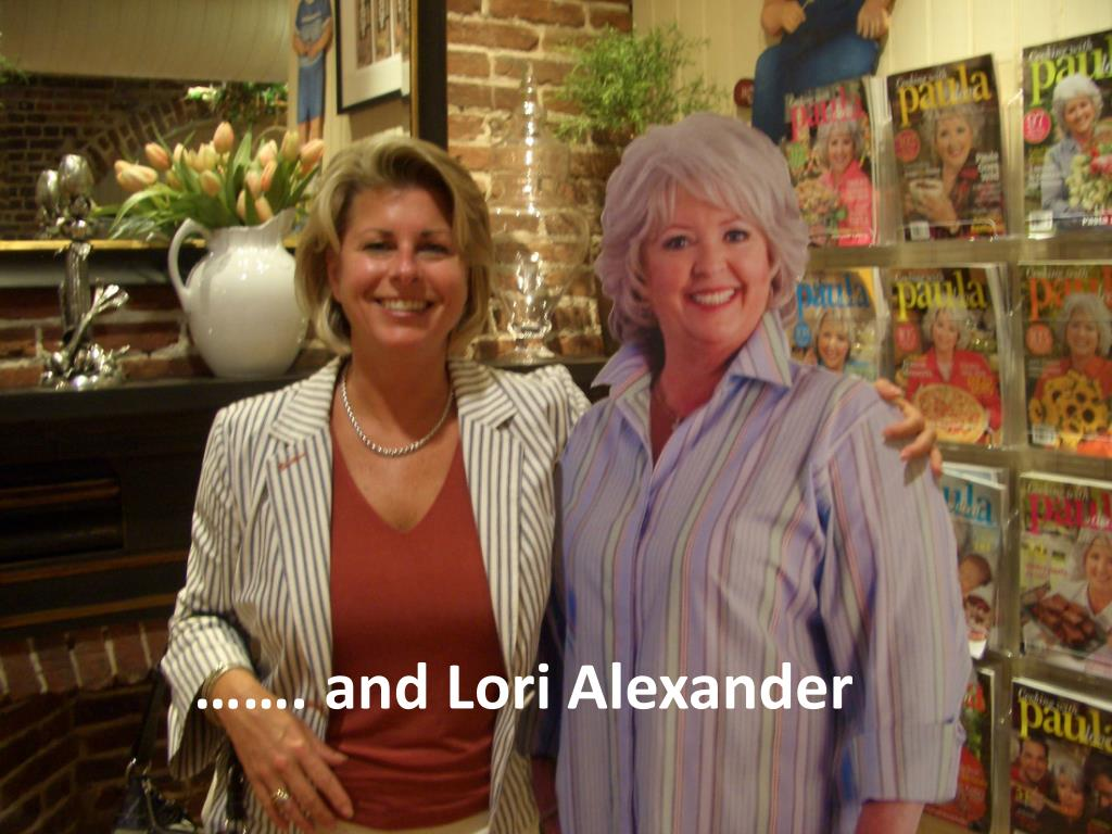 ……. and Lori Alexander