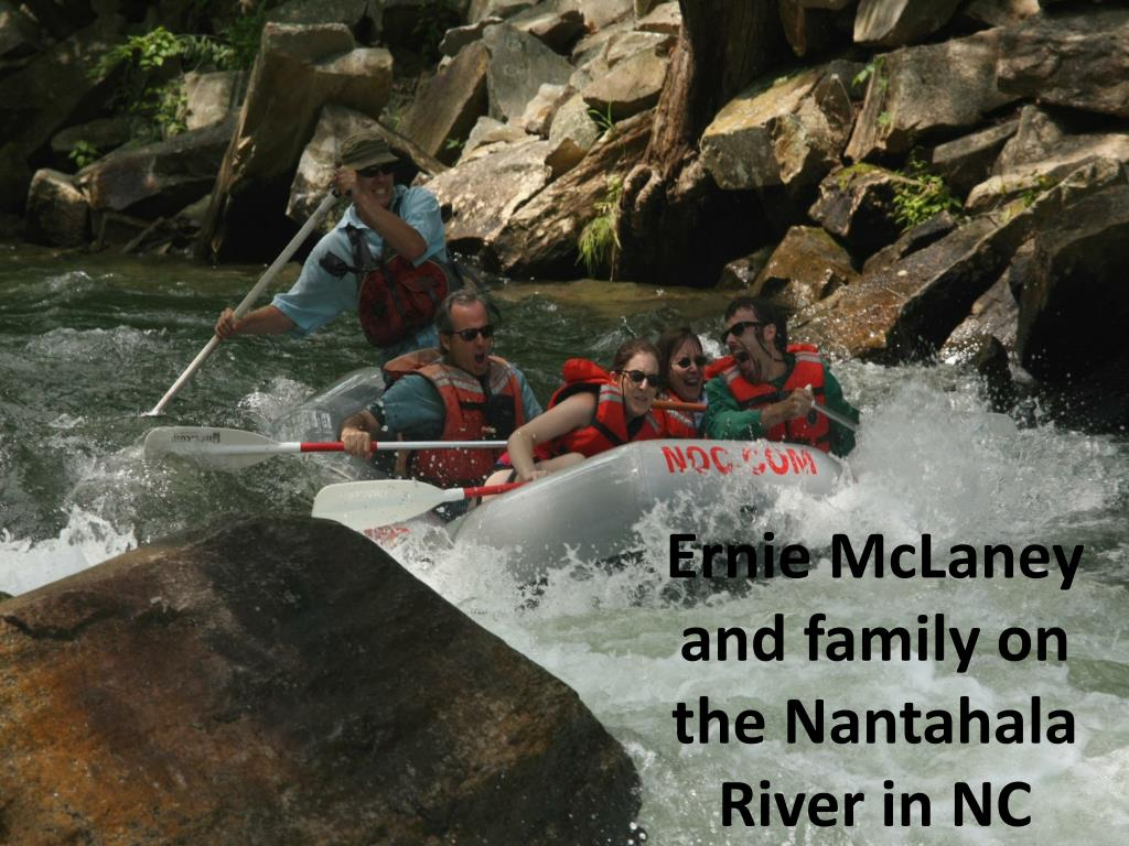 Ernie McLaney and family on the Nantahala River in NC