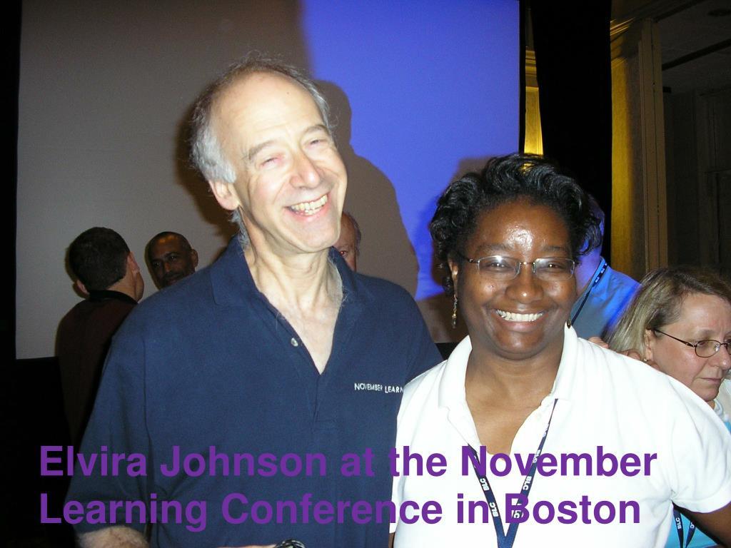 Elvira Johnson at the November Learning Conference in Boston