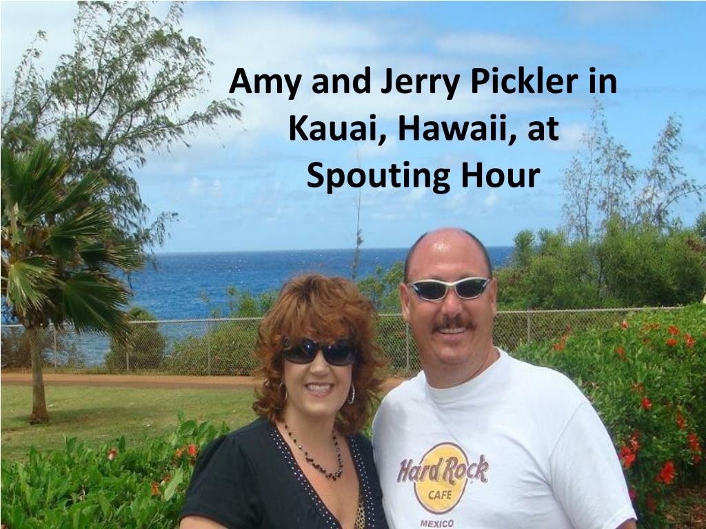 Amy and Jerry Pickler in Kauai, Hawaii, at Spouting Hour