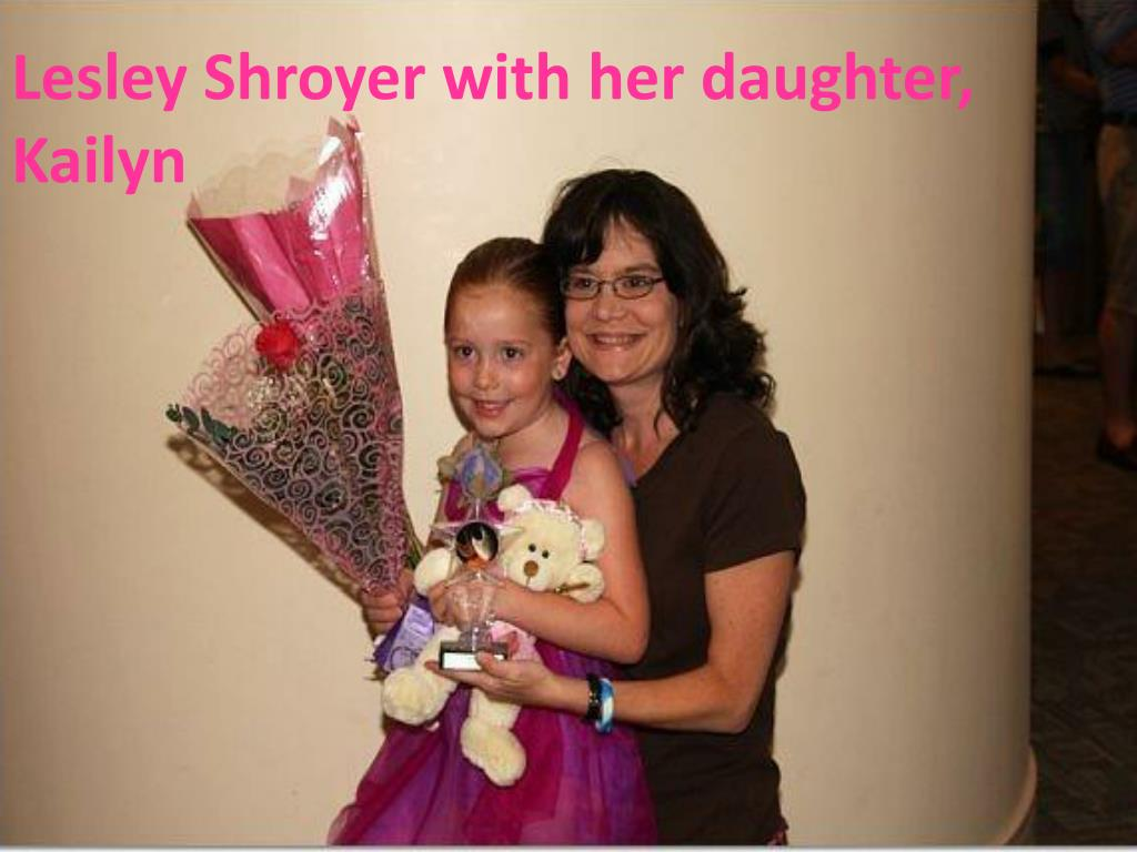 Lesley Shroyer with her daughter,