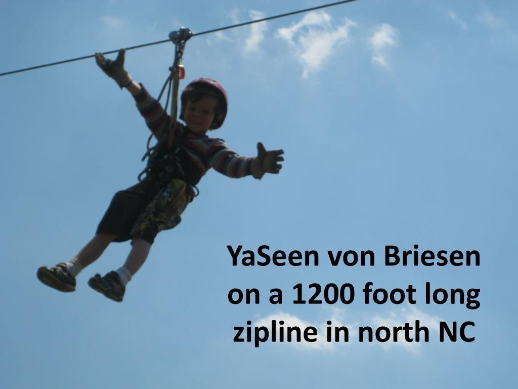 YaSeen von Briesen on a 1200 foot long zipline in north NC