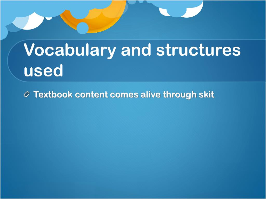 Vocabulary and structures used