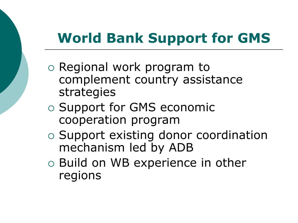 World Bank Support for GMS