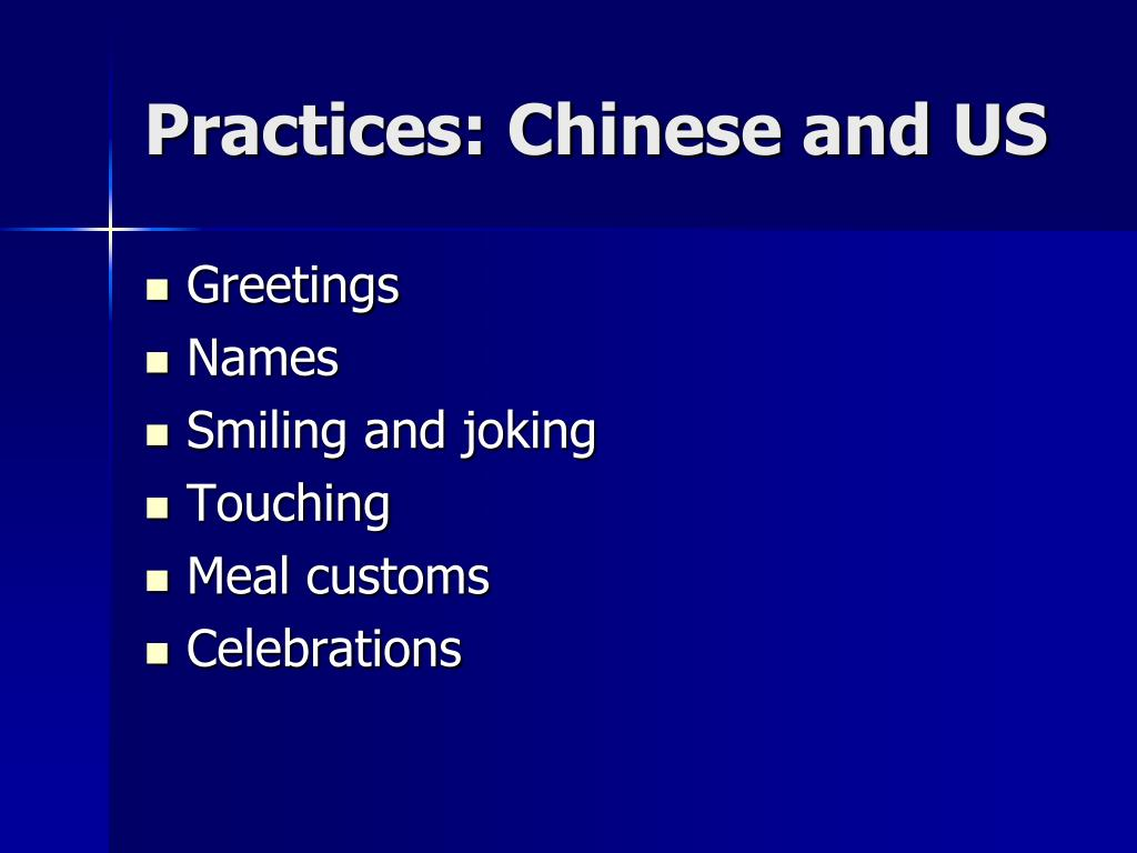 Practices: Chinese and US