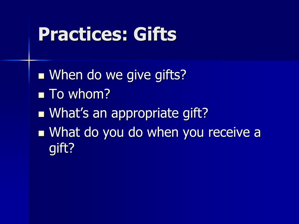 Practices: Gifts