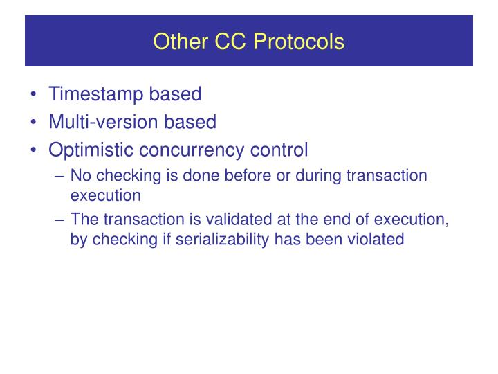 Other CC Protocols