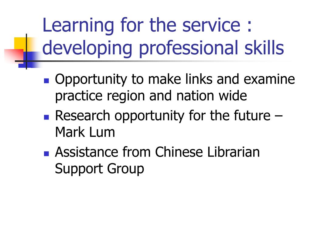 Learning for the service : developing professional skills