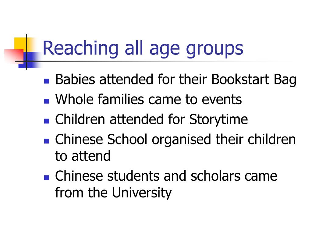 Reaching all age groups