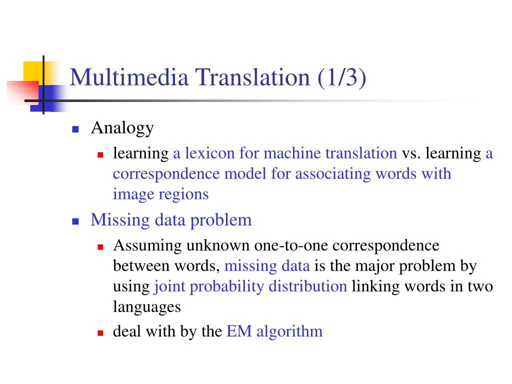 Multimedia Translation (1/3)