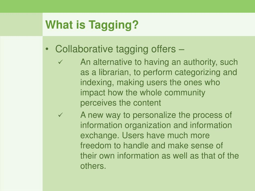 What is Tagging?