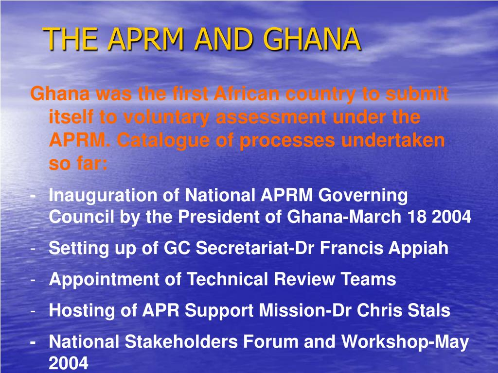 THE APRM AND GHANA