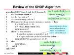 review of the shop algorithm