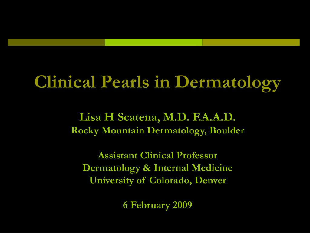 Clinical Pearls in Dermatology
