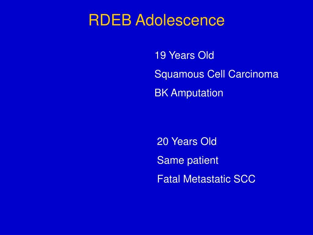 RDEB Adolescence